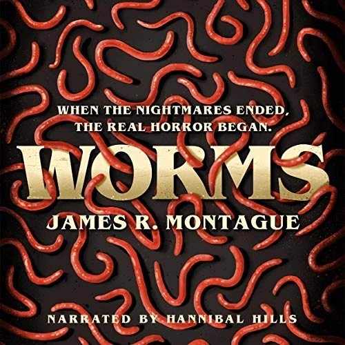 Worms by James R. Montague