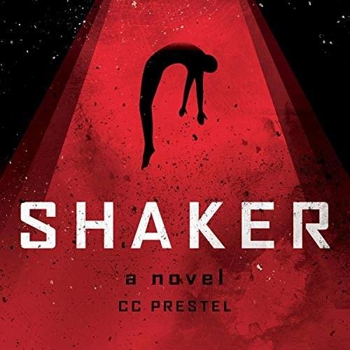 Shaker by C.C. Prestel
