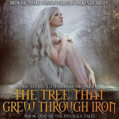 The Tree That Grew Through Iron by McKenzie Austin