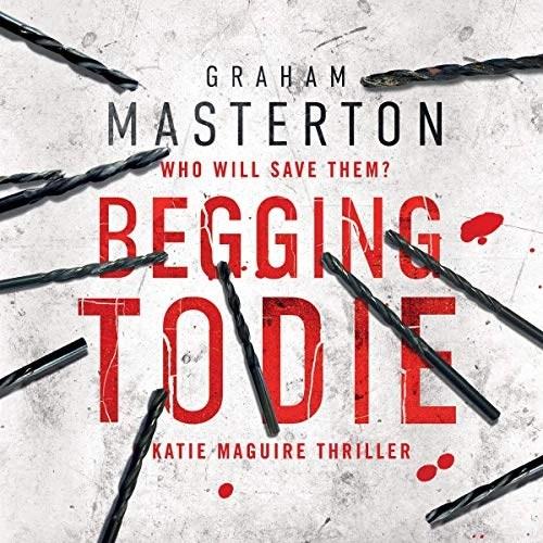 Begging to Die by Graham Masterton