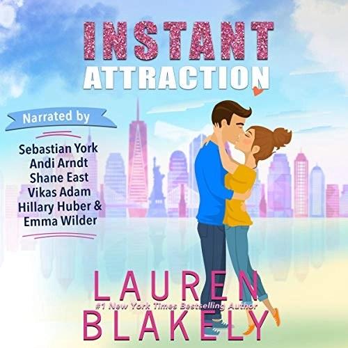 Instant Attraction by Lauren Blakely