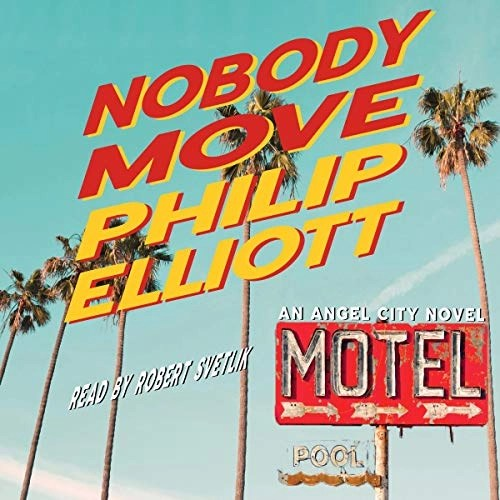 Nobody Move by Philip Elliott