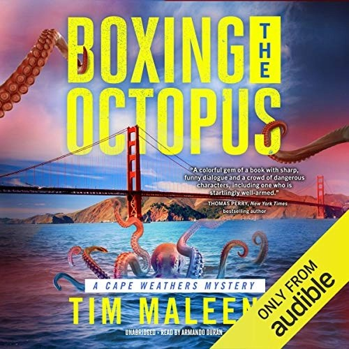 Boxing the Octopus by Tim Maleeny