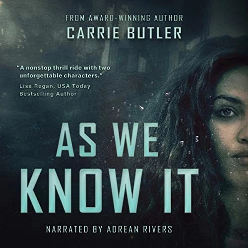 As We Know It by Carrie Butler