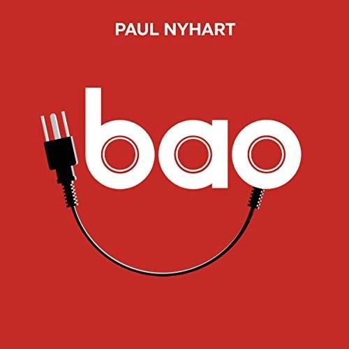 Bao: A Novel by Paul Nyhart