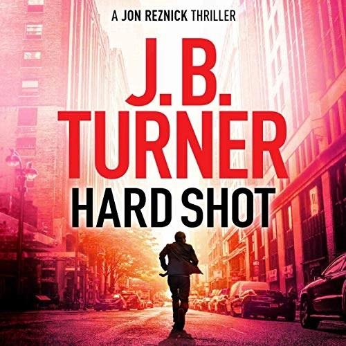 Hard Shot by J. B. Turner