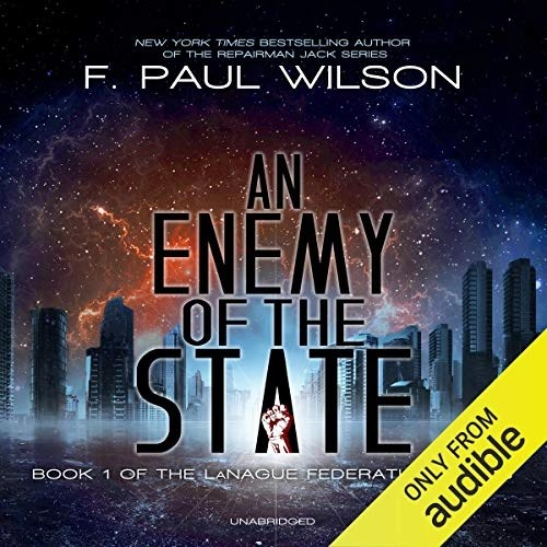 An Enemy of the State by F. Paul Wilson