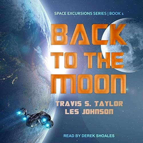 Back to the Moon by Travis S. Taylor, Les Johnson
