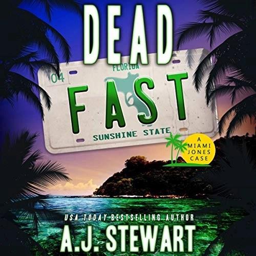 Dead Fast by A.J. Stewart