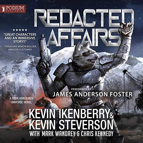 Redacted Affairs by Kevin Ikenberry, Kevin Steverson, Chris Kennedy - editor, Mark Wandrey - editor