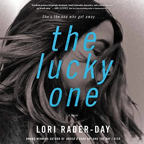 The Lucky One by Lori Rader-Day