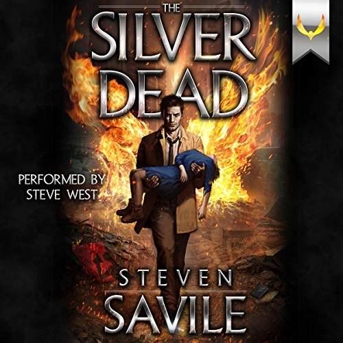 The Silver Dead by Steven Savile