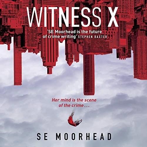 Witness X by SE Moorhead