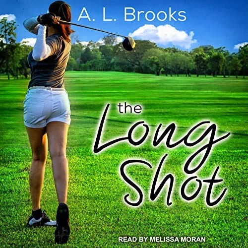 The Long Shot by A. L. Brooks