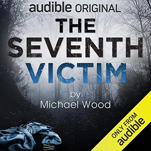 The Seventh Victim by Michael Wood