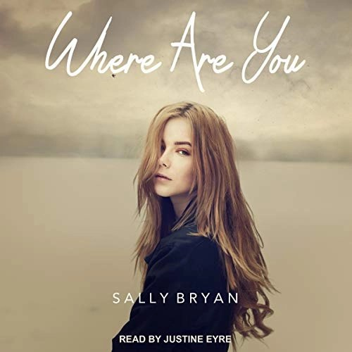 Where Are You by Sally Bryan