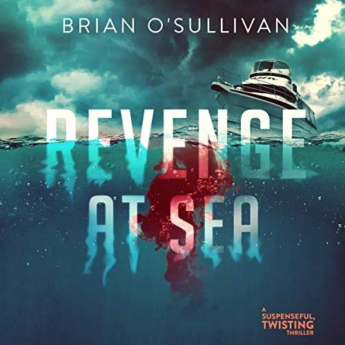 Revenge at Sea by Brian O'Sullivan