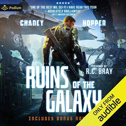 Ruins of the Galaxy by J.N. Chaney, Christopher Hopper
