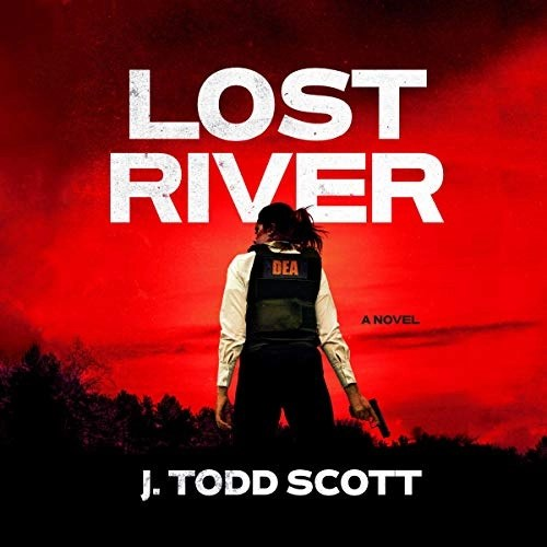 Lost River by J. Todd Scott