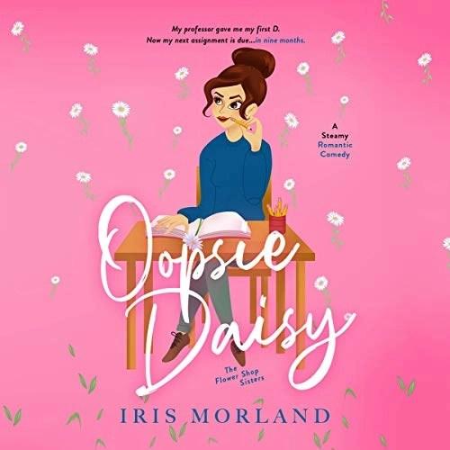 Oopsie Daisy by Iris Morland
