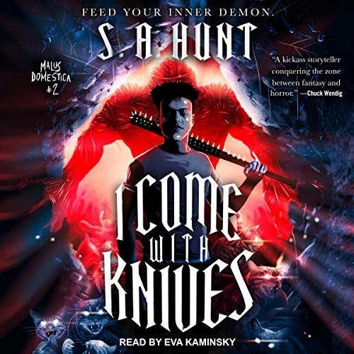 I Come with Knives by S. A. Hunt