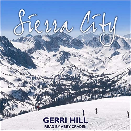 Sierra City by Gerri Hill