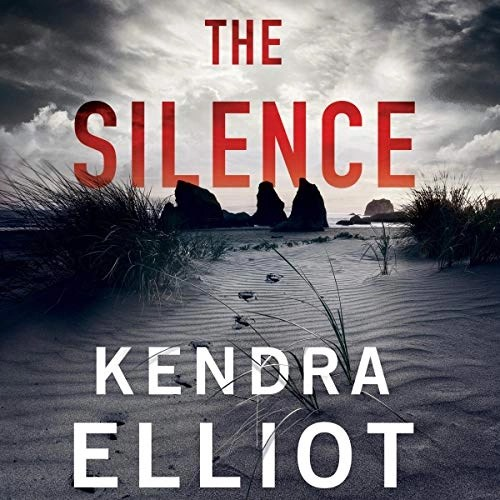 The Silence by Kendra Elliot