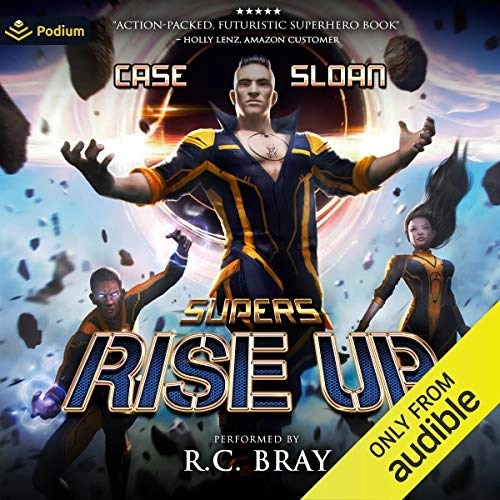 Supers: Rise Up by Charles Case, Justin Sloan