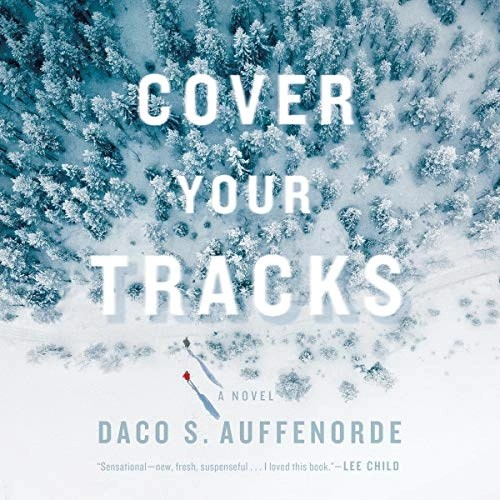 Cover Your Tracks by Daco Auffenorde