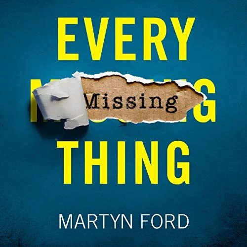 Every Missing Thing by Martyn Ford
