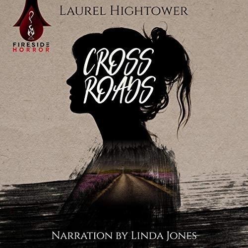 Crossroads by Laurel Hightower