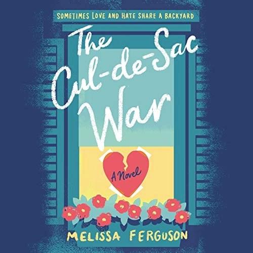 The Cul-de-Sac War by Melissa Ferguson