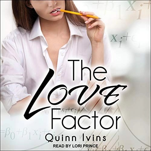 The Love Factor by Quinn Ivins