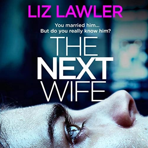 The Next Wife by Liz Lawler