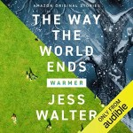 The Way the World Ends by Jess Walter