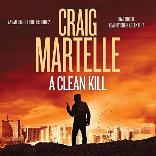 A Clean Kill by Craig Martelle
