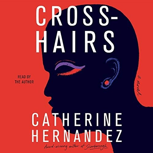 Crosshairs by Catherine Hernandez