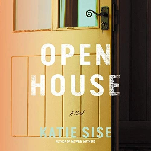 Open House by Katie Sise