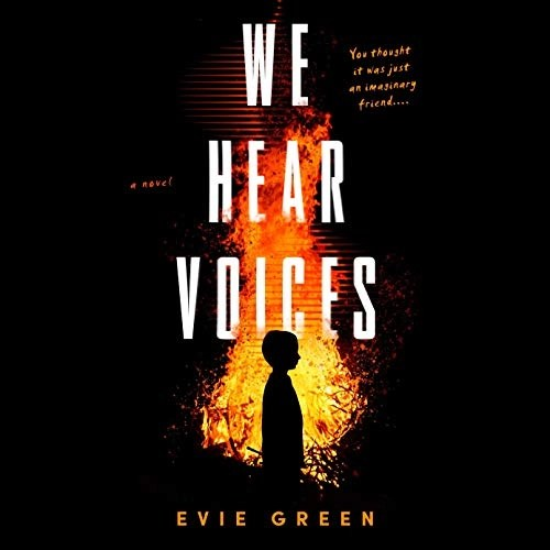 We Hear Voices by Evie Green