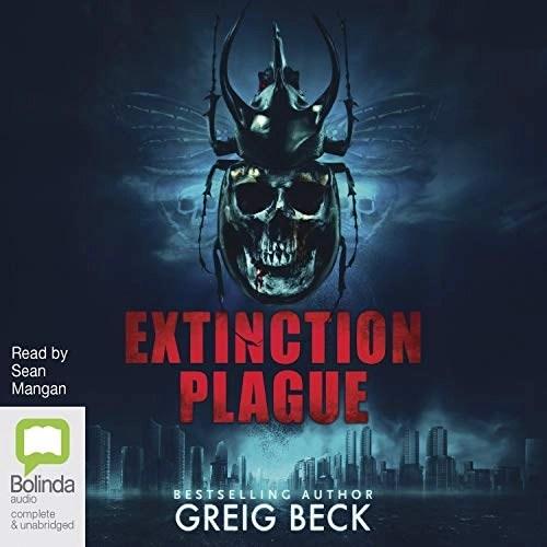 Extinction Plague by Greig Beck
