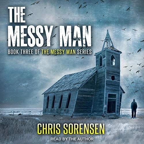 The Messy Man by Chris Sorensen