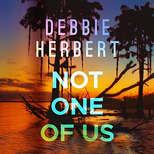 Not One of Us by Debbie Herbert