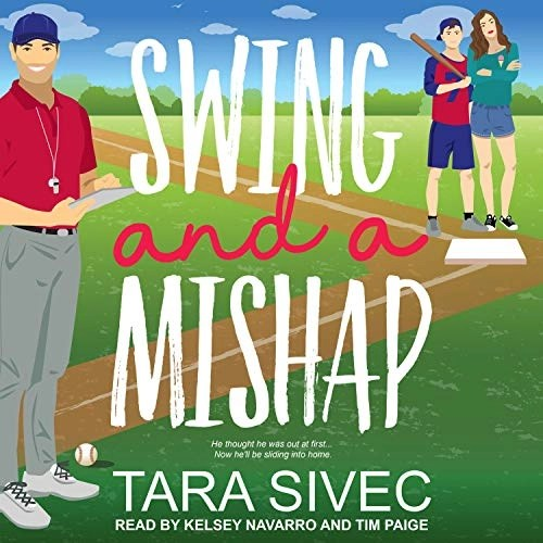Swing and a Mishap by Tara Sivec
