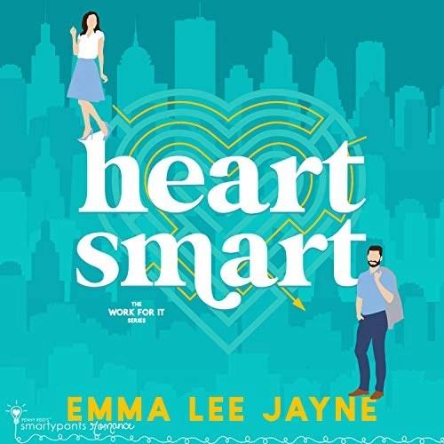 Heart Smart by Smartypants Romance, Emma Lee Jayne