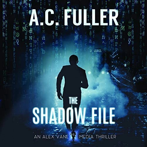 The Shadow File by A.C. Fuller