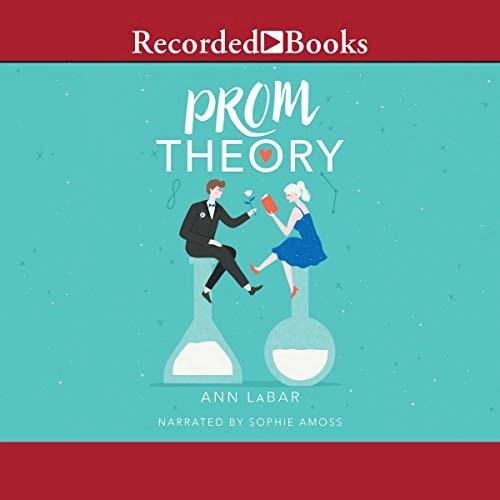 Prom Theory by Ann LeBar