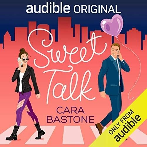 Sweet Talk by Cara Bastone