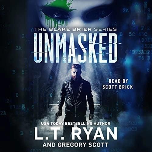 Unmasked by L.T. Ryan, Gregory Scott