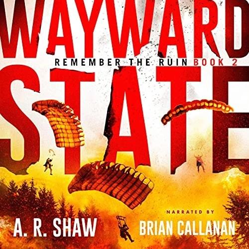 Wayward State by A. R. Shaw