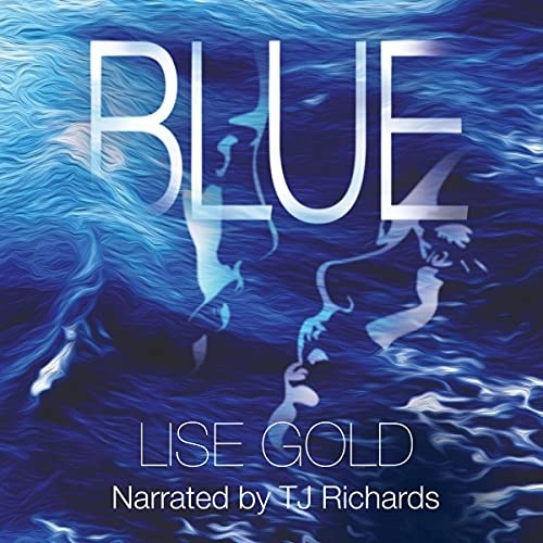 Blue by Lise Gold